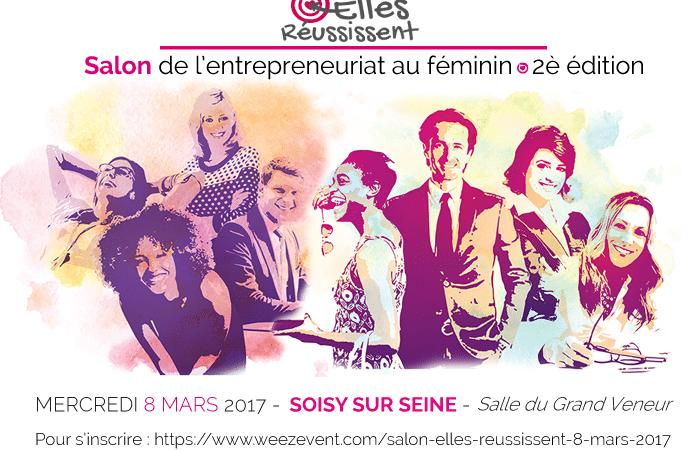 Le salon Elles réussissent se tiendra le 8 mars 2017 à Soisy-sur-Seine